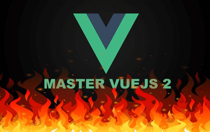 MASTER VUEJS 2